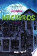 Cuentos macabros/ Macabre tales
