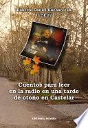 Cuentos para leer en la radio en una tarde de otoño en Castelar