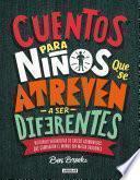 Cuentos para niños Que Se Atreven a Ser Difererentes / Stories for Boys Who Dare to Be Different