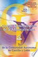 Cuerpo Administrativo de la Administracion de la Comunidad Autonoma de Castilla Y Leon. Temario Volumen i Ebook