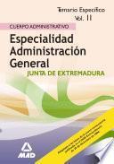 Cuerpo Administrativo.especialidad Administracion General de la Comunidad de Extremadura. Temario Especifico Volumen Ii Ebook