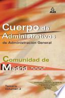 Cuerpo de Administrativos de Administracion General. Comunidad Autonoma de Madrid. Temario Volumen Ii. E-book.