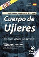 Cuerpo de Ujieres de las Cortes Generales. Psicotécnico y Simulacros de Examen