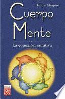 Cuerpo Mente/ Body-Mind