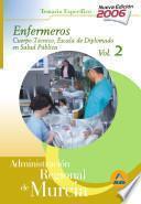 Cuerpo Técnico.escala Diplomados de Salud Publica.opcion Enfermeria de la Administracion Regional de Murcia. Temario Especifico Volumen Ii