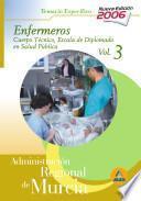 Cuerpo técnico.Escala diplomados de salud pública.Opción enfermería de la administración regional de murcia. Temario específico volumen iii