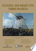 Cultural and Smart City: Torre-Pacheco.