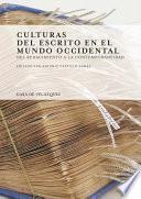 Culturas del escrito en el mundo occidental