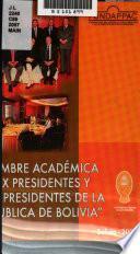 Cumbre académica de ex presidentes y vicepresidentes de la República de Bolivia