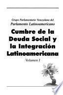Cumbre de la Deuda Social y la Integración Latinoamericana