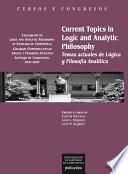 Current Topics in Logic and Analytic Philosophy