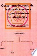 Curso introductorio de técnicas de estudio y de procesamiento de información