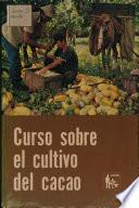 Curso sobre el cultivo del cacao