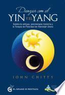 Danzar con el yin y el yang