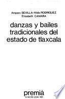 Danzas y bailes tradicionales del Estado de Tlaxcala