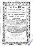 De la era y fechas de España, chronologia española, regla de las del Occidente