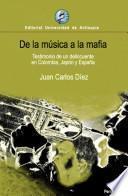 De la música a la mafia