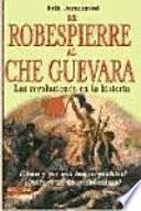 De Robespierre al Che Guevara