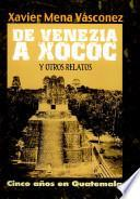 De Venezia a Xococ y otros relatos