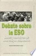 Debate sobre la E.S.O.