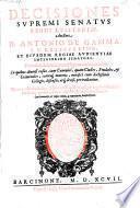 Decisiones supremi senatus regni Lusitaniae ... ed. Cum Summarijs et Indice rerum ac materiarum