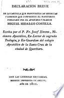 Declaracion breve de la cartilla que manifiesta las heregias y errores que comprende el manifiesto publicado por ... M. Hidalgo Costilla, etc