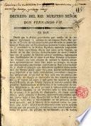 Decreto del Rey N. Sr. D. Fernando VII