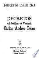 Decretos del presidente de Venezuela, Carlos Andrés Pérez: Decretos nos. 150, 249, 330 y 343