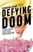 Defying doom