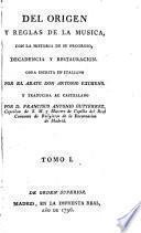 Del Origen i Reglas de la Música, con la historia de progreso, decadencia y restauración