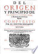 Del origin y principio de la lengua Castellana, ò romance que oy se usa en España