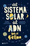 Del sistema solar al ADN