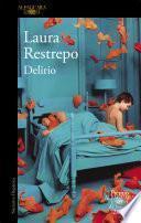 Delirio (Premio Alfaguara de novela 2004)