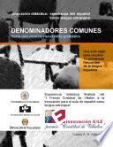 DENOMINADORES COMUNES: Hacia Una Versión Visual de la Gramática