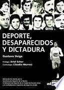 Deporte, desaparecidos y dictadura