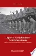 Deportes, masculinidades y cultura de masas