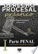 Derecho Procesal Práctico – Parte Penal