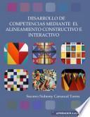Desarrollo de competencias mediante el alineamiento constructivo e interactivo