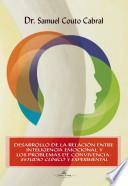 Desarrollo de la relación entre inteligencia emocional y los problemas de convivencia
