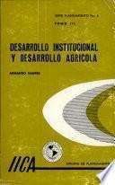 Desarrollo Institucional y Desarrollo Agricola