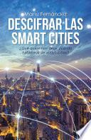 Descifrar las smart cities