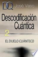 Descodificación Cuántica 2