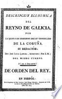 Descripcion economica del reyno de Galicia