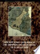 Descripciones geográficas del obispado de Michoacán en el siglo XVIII