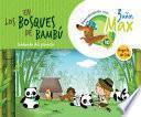 Descubriendo con Max. En los bosques de bambú. Cuidando del planeta. Ciclo 3 años. LA