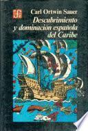 Descubrimiento y dominación española del Caribe