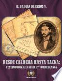 Desde Caldera hasta Tacna: Testimonios de Rafael 2º Torreblanca