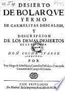 Desierto de Bolarque, Yermo de carmelitas descalzos y Descripcion de los demas desiertos de la reforma