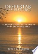 Despertar En El Futuro