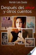 Después del amor y otros cuentos